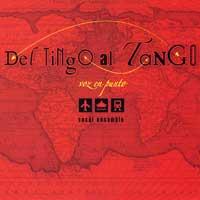 Voz en Punto : Del Tingo al Tango : 00  1 CD : Jose Galvan :