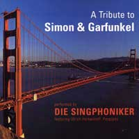 Die Singphoniker : A Tribute to Simon & Garfunkel : 00  1 CD : Paul Simon : 321