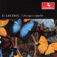 Chicago A Cappella : Eclectric : 00  1 CD : Jonathan Miller :  : 2752