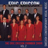 Eric Ericson Chamber Choir / Swedish Radio Choir : Swedish Contemporary Vocal Music Vol 2 : 00  1 CD : Eric Ericson :  : 038