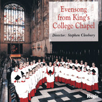 , Cambridge : Evensong and Vespers from King's College Cambridge : 00  1 CD : Stephen Cleobury :  : RRC 1039