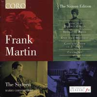 Sixteen : Frank Martin : 00  1 CD : Harry Christophers : Frank Martin : 16029