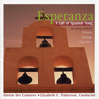 Gloriae Dei Cantores : Esperanza - A Gift of Spanish Song : 00  1 CD : Elizabeth Patterson :  : 37