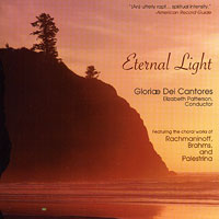 Gloriae Dei Cantores : Eternal Light : 00  1 CD : Elizabeth Patterson :