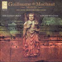 Clerks' Group : Guillaume de Machaut and Music from the Ivrea Codex : 00  1 CD : Edward Wickham :  : 011