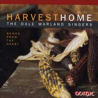 Dale Warland Singers : Harvest Home: Songs From the Heart : 00  1 CD : Dale Warland :  : 49243