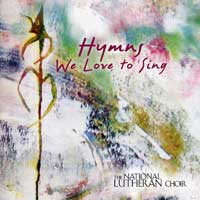 National Lutheran Choir : Hymns We Love To Sing : 00  1 CD : David Cherwien :  : 01922