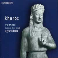 Eric Ericson Chamber Choir : Khoros - Music For Choir A Cappella : 00  2 CDs : Eric Ericson :  : 1549/50