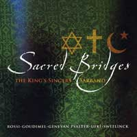 King's Singers : Sacred Bridges : 00  1 CD :  : 468052