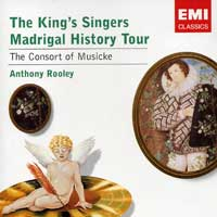 King's Singers : Madrigal History Tour : 00  1 CD : EMC85714.2