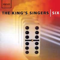 King's Singers : Six : 00  1 CD : 056