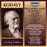 Budapest Girls' Chorus : Choral Music of Kodaly 3 : 00  1 CD : Zoltan Kodaly : 31697