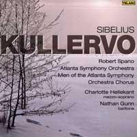 Atlanta Symphony Chorus and Men's Chorus : Sibelius - Kullervo : 00  1 CD : Robert Spano : Jean Sibelius : 80665