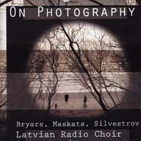 Latvian Radio Choir : On Photography : 00  1 CD :  : GVB 7