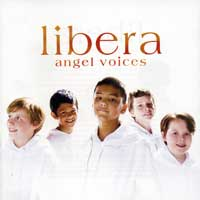 Libera : Angel Voices : 00  1 CD : Robert Prizeman :  : 70523.2