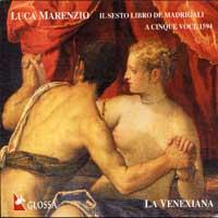 La Venexiana : Luca Marenzio : 00  1 CD : Luca Marenzio : 920909