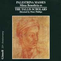 Tallis Scholars : Palestrina Masses - Missa Benedicta es : 00  1 CD : Peter Philips : Giovanni Palestrina : GIMSE 402