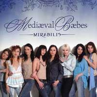 Mediaeval Baebes : Mirabilis : 00  1 CD : Katharine Blake :  : NTW30415B.2