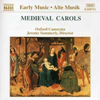 Oxford Camerata : Medieval Carols : 00  1 CD : Jeremy Summerly :  : 8550751