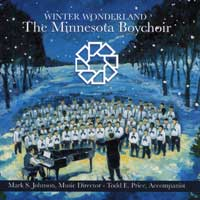 Minnesota Boychoir : Winter Wonderland : 00  1 CD : Mark S. Johnson :