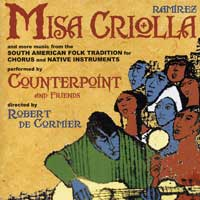 Counterpoint : Misa Criolla : 00  1 CD : Robert De Cormier :  : 746