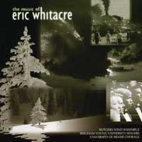 BYU Singers / University of Miami Chorale : Music of Eric Whitacre : 00  1 CD : Eric Whitacre : 2525