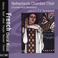 Netherlands Chamber Choir : French Choral Music : 00  1 CD : Ed Spanjaard :  : 5215