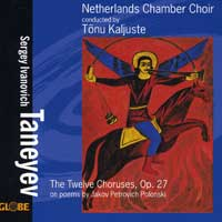 Netherlands Chamber Choir : Taneyev - The Twelve Choruses, Op. 27 : 00  1 CD :  : 5197