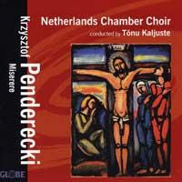 Netherlands Chamber Choir : Penderecki - Miserere : 00  1 CD : Krzysztof Penderecki  : 5207