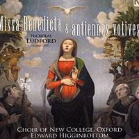 Oxford New College Choir : Nicholas Ludford : 00  1 CD : Edward Higginbottom : Nicholas Ludford : 617206