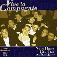 Notre Dame Glee Club : Vive La Compagnie : 00  1 CD : Daniel Stowe :  : 7164