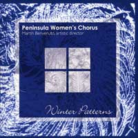 Peninsula Women's Chorus : Winter Patterns : 00  1 CD : Patricia Hennings :