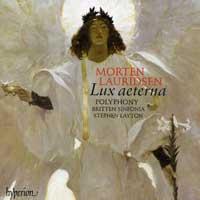 Polyphony : Lauridsen - Lux Aeterna : 00  1 CD : Stephen Layton : Morten Lauridsen : 67449