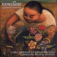 Coro Hispano de San Francisco : Ramillete : 00  1 CD : Juan Pedro Gaffney R. :