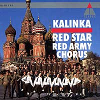 Red Star Red Army Chorus : Kalinka! Russian Folk Music : 00  1 CD :  : 77307