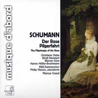 RIAS - Kammerchor : Schumann - Pilgrimage of the Rose : 00  1 CD : Marcus Creed : Robert Schumann : HMA1951668