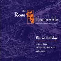 Rose Ensemble : Slavic Holiday : 00  1 CD :  : 003