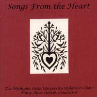 Michigan State Children's Choir : Songs From The Heart : 00  1 CD : Mary Alice Stollak