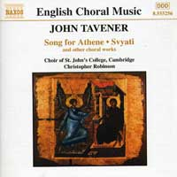 St John's College Choir, Cambridge : Tavener - Song for Athene : 00  1 CD : Christopher Robinson : John Tavener : 8.555256