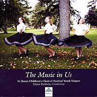 St. Marys Children's Choir : The Music In Us : 00  1 CD : Eileen Baldwin