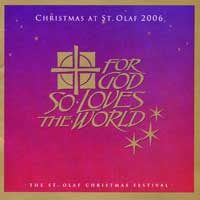 St. Olaf Choir : For God So Loves The World : 00  2 CDs : Anton Armstrong :  : 2939