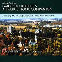 St. Olaf Choir : Garrison Keillor's A Prairie Home Companion : 00  1 CD :  : 2486