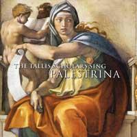 Tallis Scholars : Palestrina: The Tallis Scholars Sing Palestrina : 00  2 CDs : Peter Philips : Giovanni Palestrina : 204