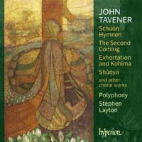 Polyphony : Tavener : 00  1 CD : Stephen Layton : John Tavener : CDA 67475