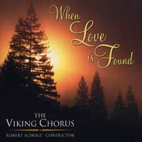 St. Olaf Viking Chorus : When Love Is Found : 00  1 CD : Robert Scholz :  : LR 9001