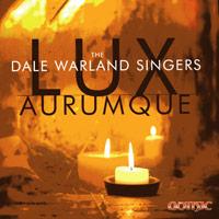 Dale Warland Singers : Lux Aurumque : 00  1 CD : Dale Warland :  : 49252