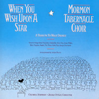 Mormon Tabernacle Choir : When You Wish Upon A Star : 00  1 CD : Jerold D. Ottley : 7464372002-1 : MK37200