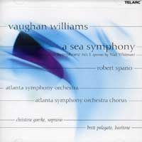 Atlanta Symphony Orchestra & Chorus : Vaughn Williams - A Sea Symphony : 00  1 CD : Robert Spano : Ralph Vaughn Williams : 80588