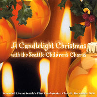 Seattle Children's Chorus : A Candlelight Christmas : 00  1 CD : Kris Mason :