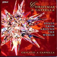Chicago A Cappella : Christmas A Cappella : 00  1 CD : Jonathan Miller :  : 107